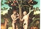 Cennetten kovuluş sadece elma yemekle olmadı