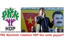 PKK, HDP'yi meclisten çekecek mi?
