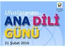 21 Şubat 2016 - Uluslararası Ana Dili Günü