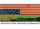 Amerikanın çöküş tarihinin başlangıcı mı?
