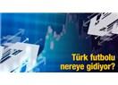 Türkiye'deki futbolun ekonomik değeri ve dünya sıralamasındaki yeri…