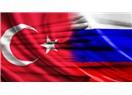 Türkiye ile Rusya nereye ?