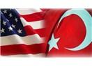 Amerika-Türkiye ilişkileri: Amerika zekice davransa...