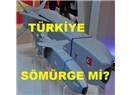 Türkiye kimin sömürgesi–1