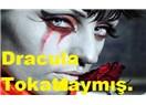 Kont Dracula Tokat'daymış