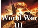 Üçüncü Dünya Savaşı'nın önlenmesi ve Modern Dünya Düzeni üzerine Teori