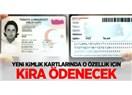 Yeni kimlik kartlarına elektronik imza için ne kadar 'kira' ödenecek?
