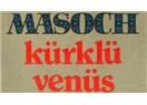 Kürk Mantolu Madonna ve Kürklü Venüs ve kedi kürkünden palto