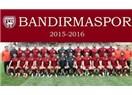 Bandırma yazıları: Bandırmaspor Futbol Takımı şampiyon