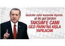 Gezi'ye kışla Taksim'e cami yapılacaksa AKM' ye niye opera yapılsın ki, Keloğlan kulübesi yakışır