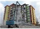Oturduğumuz evlerin kullanma süresi bilinmiyorsa ne zaman başımıza yıkılacağı da bilinmez