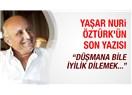 Güle güle Yaşar Nuri Öztürk