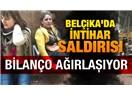 Son İstanbul saldırısı Belçika'dakinin bire bir kopyası gibi
