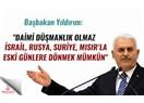 """Türkiye'nin İsrail ve Rusya ile barışması """"tükürdüğünü yalamak"""" mıdır?"""