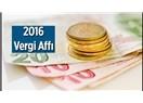 2016 yılı vergi affı
