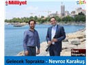 Gelecek Toprakta  -  Nevroz Karakuş ile röportaj