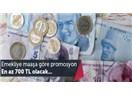 Emeklilere maaşına göre promosyon geliyor…
