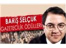 Gazeteci Barış Selçuk'u bir kere daha andık.