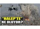 Arşın burda olsa da Halep artık orda değil!