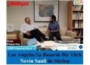 Los Angelas'ta başarılı bir Türk - Nevin Sanli ile söyleşi