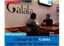 Chicago'da bir Galata – Zafer Atasoy ile yemek üzerine