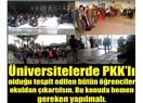 Üniversitelerde PKK'lılara hala neden göz yumuluyor?