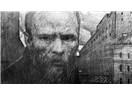 Doğum gününde ona dair: Dostoyevski