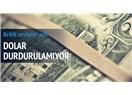 Dolar 5 lira olursa hükümet düşer