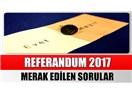 16 Nisanda referandumdan evet çıkarsa Cumhuriyet dönemi kapanır