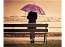 Yalnızlık kaderimiz olmasın