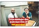 """Akademisyen Volkan Ertit """"sekülerleşme"""" tezinin 15 Temmuz gecesi darmadağın olduğunu itiraf etti!"""