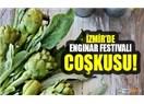 "İzmir'i ""Enginar Festivali"" mi kurtarır, ""Engineer Festivali"" mi?"