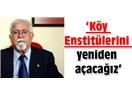 AKP'ye Osmanlıya dönüyor diyorlardı; sol da Köy Enstitüleri yeniden açılsın derken geri gitmiyor mu?