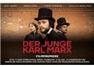 Genç Karl Marks... Bir filmden ötesi...