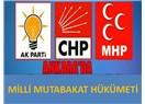 AK Parti, CHP ve MHP milli mutabakat hükümeti kurulmalı..