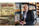 Cevat Turan yeni romanı: Unutmalar Şehri
