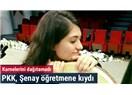 Bir öğretmenimiz daha şehit oldu: Şenay Aybüke Yalçın'ı terör aldı