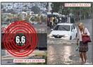 Bodrum'da deprem, ardından İstanbul'da sel! Bu bir alamet mi?