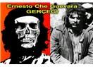 Ernesto Che Guevara Gerçeği!