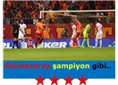 Galatasaray şampiyon gibi..