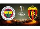 Fenerbahçe - Vardar Karşılaşması