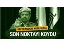 """Barzani'nin  Gayrimeşru """"Referandum"""" Girişiminden """"Hayır"""" Doğar mı?"""