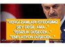 """Vergi Artışının Gerekçesi """"Ülkeyi Büyütmek İçin Kaynak Yaratmak"""" Türkiye'de Bir İlk"""