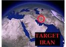 Ortadoğu'da Yeni Hedef : İran
