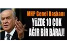 Bahçeli – Baraj – Başkanlık – Balans