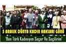 Türk Kadınıyım Seçer ve Seçilirim