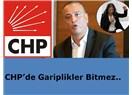 CHP'de Gariplikler Bitmez..