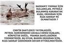 Amerika-Erdoğan Kavgasında Rıza Sarraf, Saddam'ın Petrole Bulanmış Karabatağı mıdır ? (9)