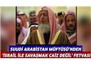 Suudî Kralı Neden Yollar, Netanyahu'ya 80 Milyon Dolar?