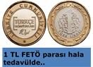 1 TL FETÖ Parası..